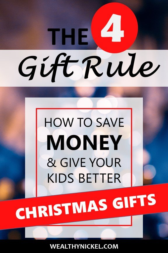 How you can use the 4 gift rule to save money (and your sanity) when Christmas shopping for your kids. Includes gift ideas for different ages! #christmas #giftideas #savemoney #kids