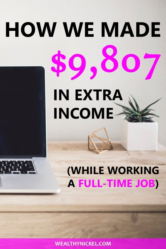 Here's how we made $9,807 in extra income on the side last month while working a full-time job in October 2018. This income report will show you all the ways we make money, and how you can too! #makemoney #extraincome #sidehustles #blogging #workfromhome