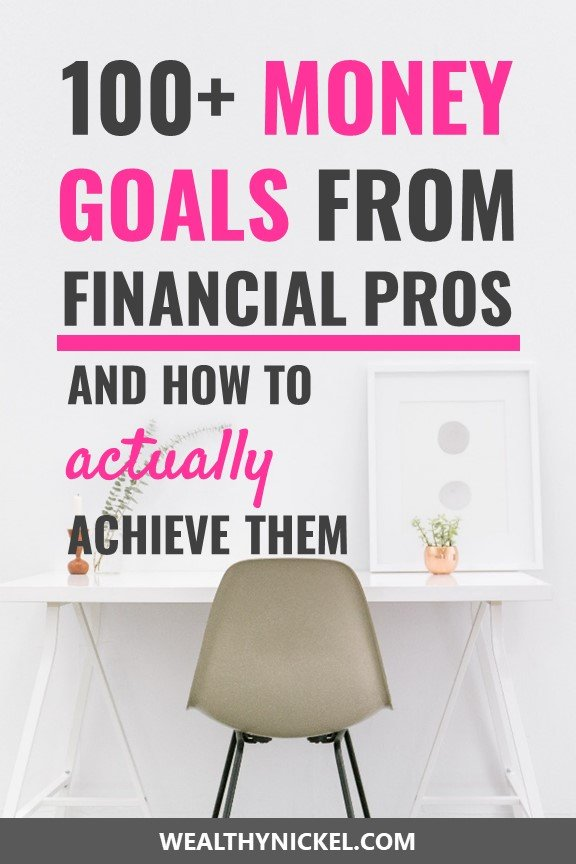 30+ financial pros share their money goals for the new year. Learn how to set better money goals for your financial future. #moneygoals #goalsetting #moneytips #personalfinance #resolutions