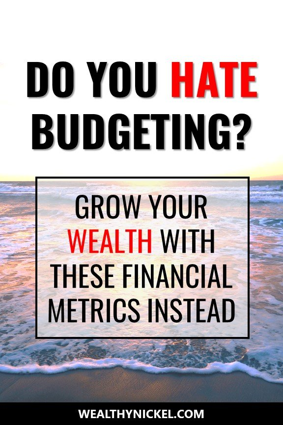 I hate budgeting, so I use these 6 personal finance metrics to track my progress to financial freedom and early retirement. These ratios are a quick financial health check for my family. #financialfreedom #retirement #earlyretirement #budgeting