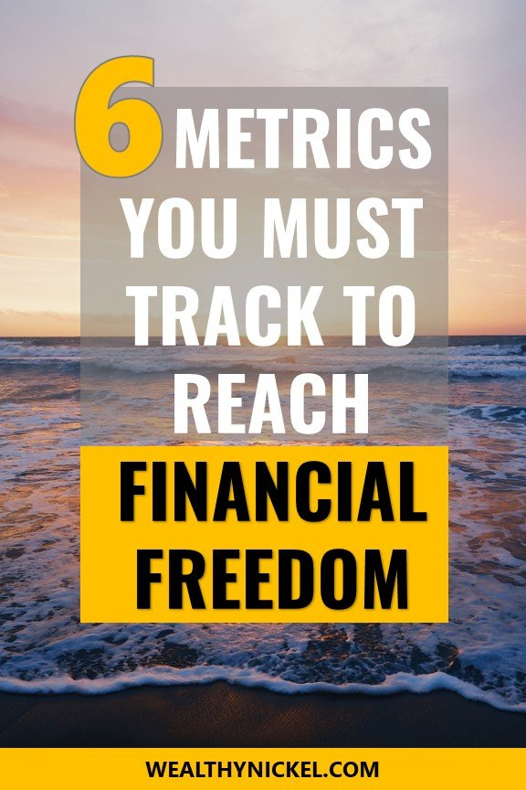 Use these 6 personal finance metrics to track your progress to financial freedom and early retirement. I hate budgeting, so I like to use these metrics as a financial health check for my family. #financialfreedom #retirement #earlyretirement #budgeting