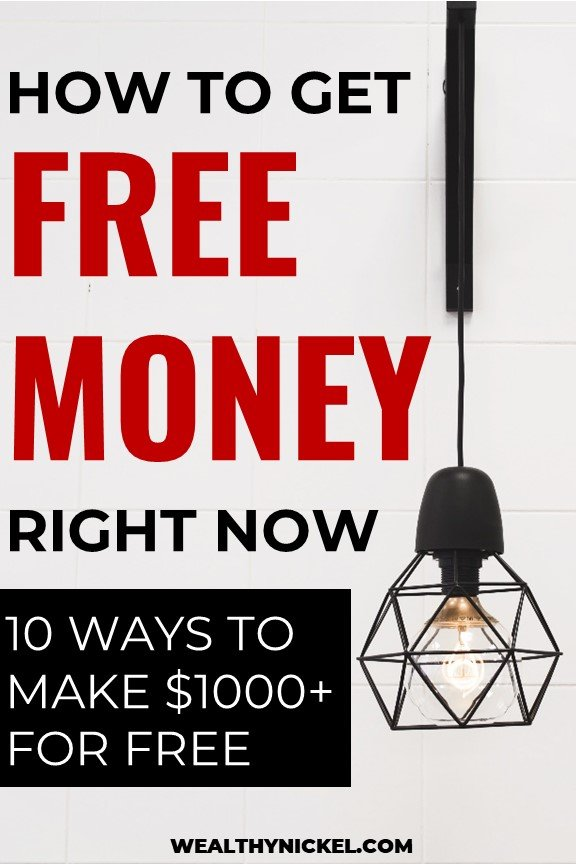 How to get free money right now