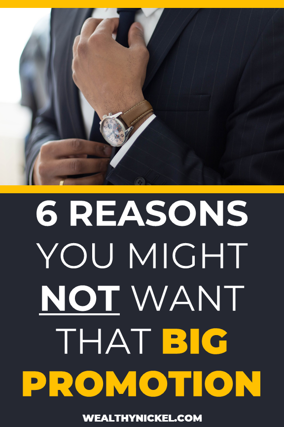 6 reasons not to take a promotion