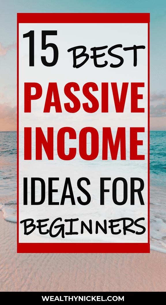 15 best passive income ideas