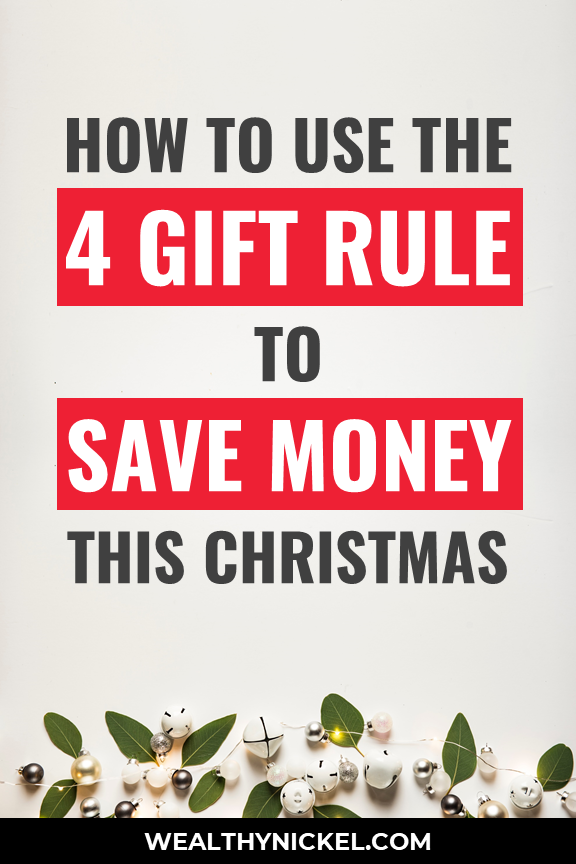 how to use the 4 gift rule of christmas to save money