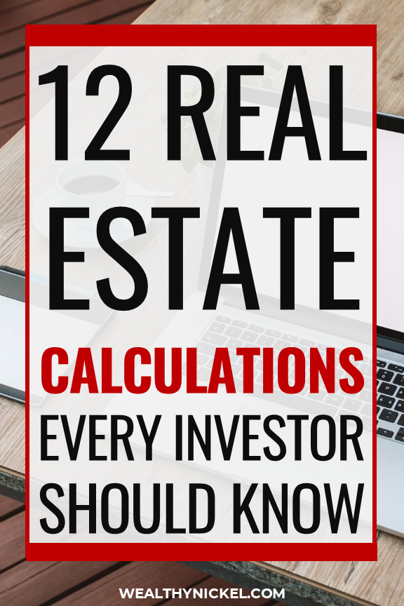12 real estate investing calculations every investor should know